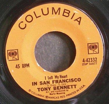 TONY BENNETT~I Left My Heart in San Francisco~Columbia 42332 (Jazz Vocals)  45