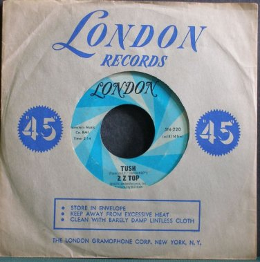 ZZ TOP~Tush~London 220 (Blues) 1st 45