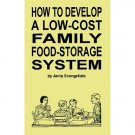 How to Develop a Low-Cost Family Food-Storage System (Paperback)