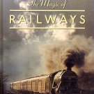 The Magic of Railways by Sydney Wood HC