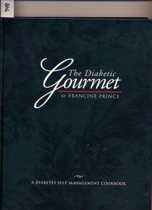 The Diabetic Gourmet by Francine Prince HC