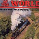 Railways of the World by Brian Hollingsworth HC