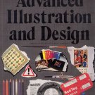 A Complete Guide to Advanced Illustration and Design HC
