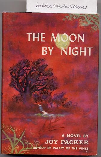 The Moon By Night by Joy Packer 1957 HC