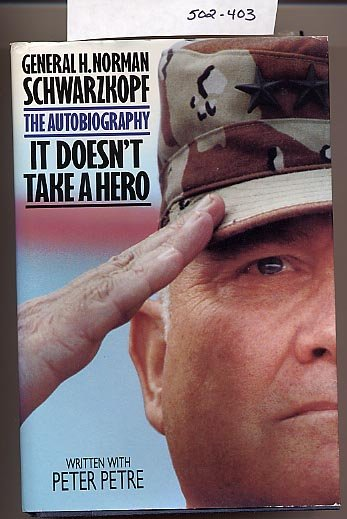 It Doesn't Take a Hero by H. Norman Schwarzkopf HC
