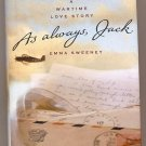 As Always, Jack by Emma Sweeney 2002 HC