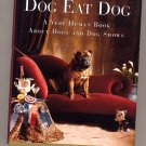 Dog Eat Dog by Jane Stern, Michael Stern 1997 HC