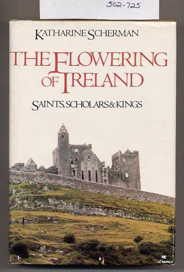 The Flowering of Ireland by Katharine Scherman HC