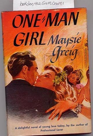 One Man Girl by Maysie Greig HC