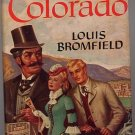 Colorado by Louis Bromfield 1947 HC