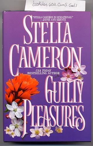 Guilty Pleasures by Stella Cameron HC