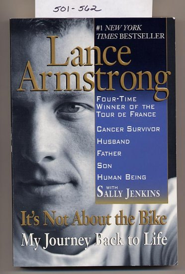 It's Not About the Bike by Lance Armstrong 2001 SC