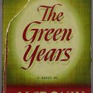 The Green Years by A.J. Cronin 1946 HC