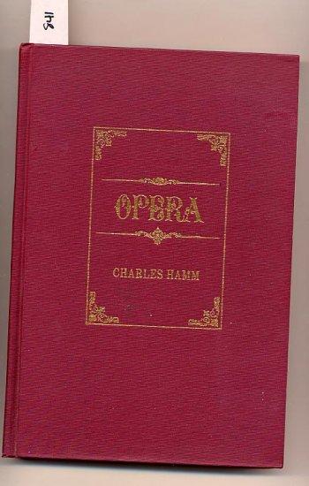 Opera by Charles Hamm 1966 HC