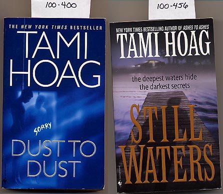 Lot of 2 Tami Hoag - Dust to Dust, Still Waters PB