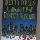 Mistletoe Magic Anthology by Betty Neals and more PB