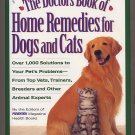The Doctors Book of Home Remedies for Dogs and Cats HC