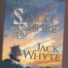 The Saxon Shore by Jack Whyte 1st Edition HC