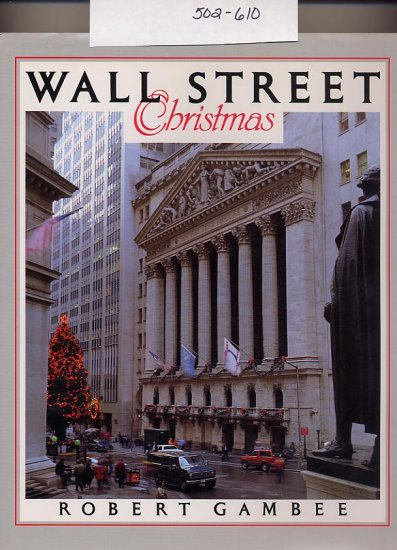 Wall Street Christmas by Robert Gambee 1990 HC