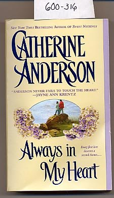 Always in My Heart by Catherine Anderson PB