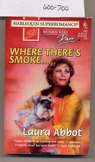 Where There's Smoke Harlequin Superromance #747 by Laura Abbot