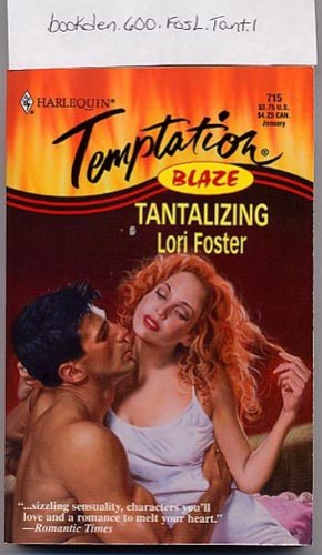 Tantalizing by Lori Foster 1999 Harlequin Blaze #715