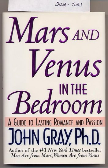 Mars and Venus in the Bedroom by John Gray, Ph.D. HC