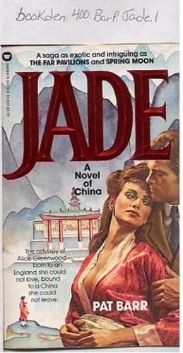 Jade, A Novel of China by Pat Barr
