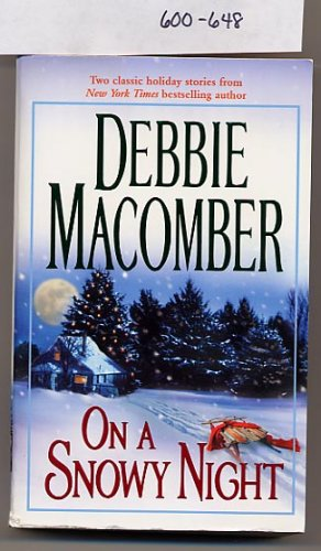 On a Snowy Night 2 in 1 by Debbie Macomber 2004 PB