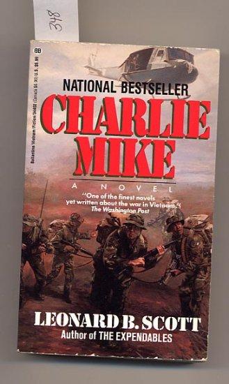 Charlie Mike by Leonard B. Scott 1988 PB Vietnam