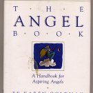 The Angel Book by Karen Goldman 1992 HC