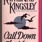 Call Down the Moon by Katherine Kingsley PB