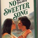 No Sweeter Song by Rachel Palmer SuperRomance #58