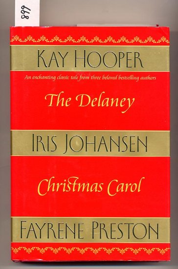 The Delaney Christmas Carol by Iris Johansen, Fayrene Preston, Kay Hooper HC