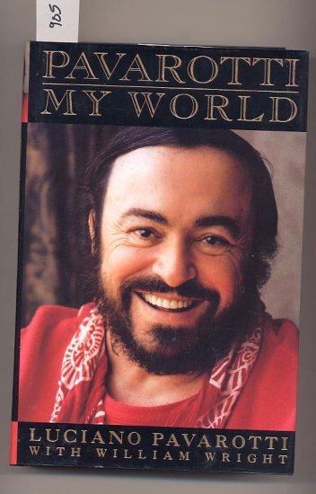 Pavarotti  My World by Luciano Pavarotti HC
