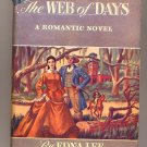 The Web of Days by Edna Lee 1947 HC