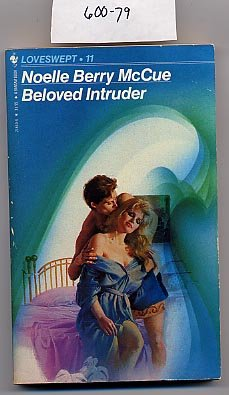 Beloved Intruder by Noelle Berry McCue 1983 Loveswept #11 PB