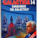 Classic Battlestar Galactica #14 Surrender the Galactica PB