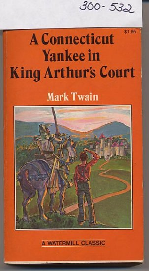 A Connecticut Yankee in King Arthur's Court by Mark Twain PB