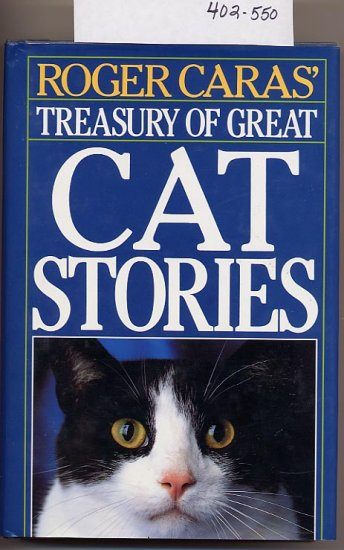 Roger Caras' Treasury of Great Cat Stories HC/DJ