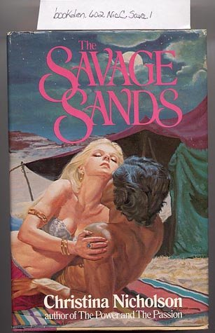 The Savage Sands by Christina Nicholson 1978 HC