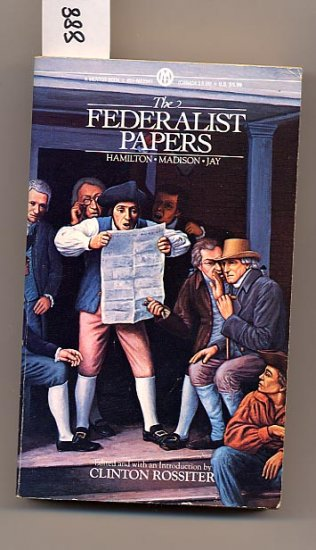 The Federalist Papers Hamilton, Madison, Jay PB