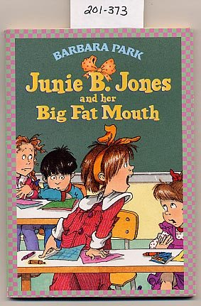 Junie B. Jones and Her Big Fat Mouth #3 Barbara Park SC