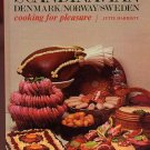 Scandinavian Denmark/Norway/Sweden Cooking for Pleasure HC