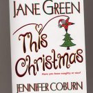 This Christmas by Jane Green, Jennifer Coburn, Liz Ireland PB