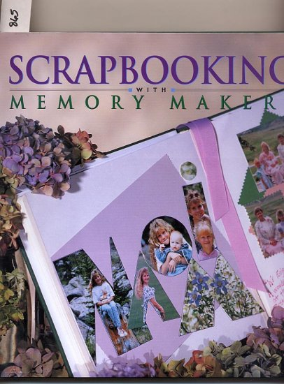 Scrapbooking with Memory Makers HC