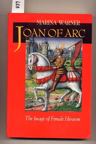 Joan of Arc by Marina Warner SC