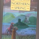 Child of the Northern Spring by Persia Woolley HC