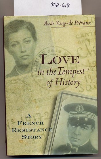 Love in the Tempest of History by Aude Yung-de Prevaux HC