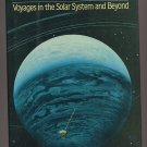 Exploring Space Voyages in the Solar System and Beyond HC